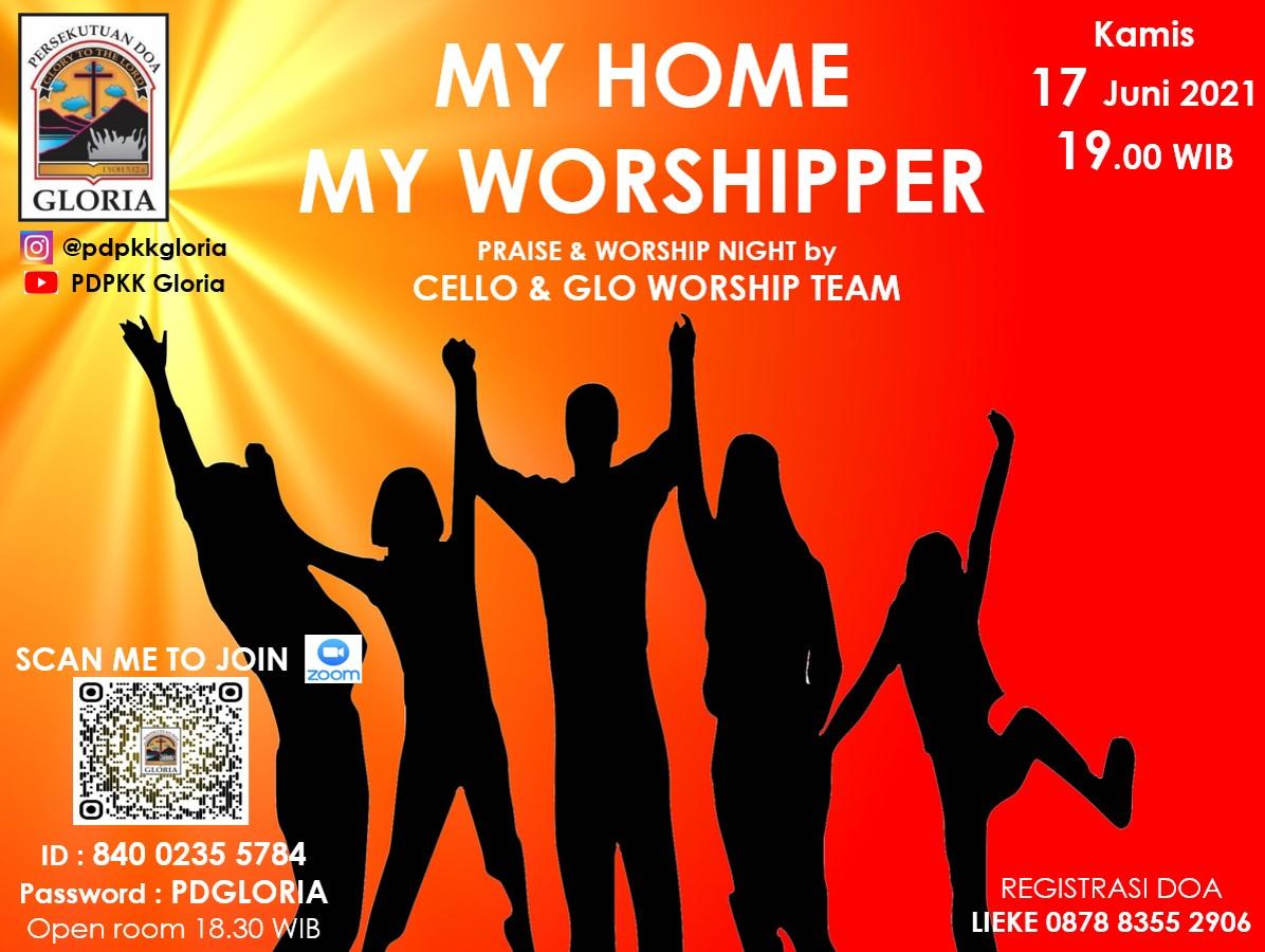 MY HOME MY WORSHIPPER