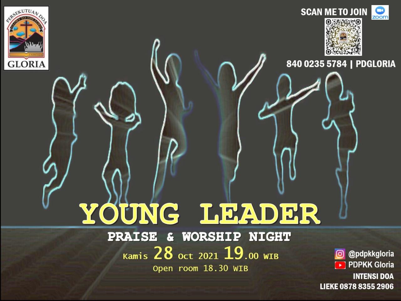 """PRAISE & WORSHIP NIGHT dengan tema """"YOUNG LEADER"""" tepat di hari SUMPAH PEMUDA"""